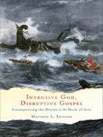 Intrusive God, Disruptive Gospel