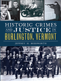 Historic Crimes and Justice in Burlington, Vermont