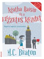 Agatha Raisin és a végzetes kezdet