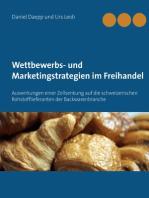 Wettbewerbs- und Marketingstrategien im Freihandel