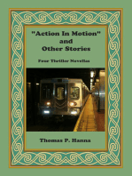 """""""Action In Motion"""" and Other Stories"""