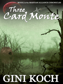 Three Card Monte: Book Two of the Martian Alliance Chronicles