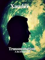Xander vol.1 Transmutation