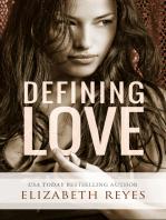 Defining Love (Full story)