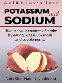 Potassium and Sodium: Acid Neutralizers