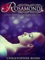 Rosamunda. La vera storia della Bella Addormentata