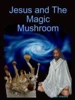 Jesus and the Magic Mushroom