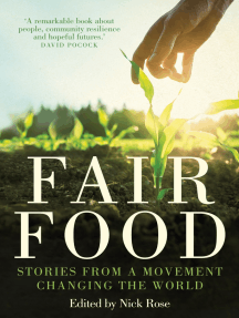 Fair Food: Stories from a Movement Changing the World