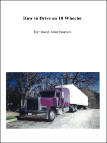 How to Drive an 18-Wheeler
