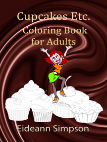 Cupcakes Etc.: Coloring Book for Adults