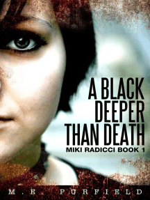 A Black Deeper Than Death: Miki Radicci, #1