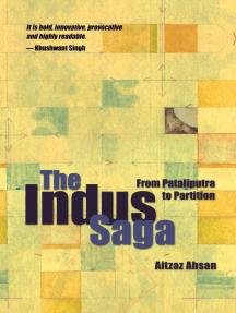 The Indus Saga by Aitzaz Ahsan - Book - Read Online