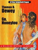 Go, Honeylou