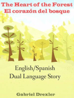 The Heart of the Forest/ El corazón del bosque (An English/Spanish Dual Language Story)