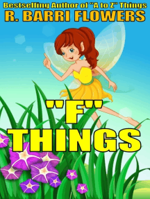 """F"" Things (A Children's Picture Book)"