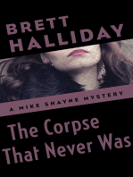 The Corpse That Never Was