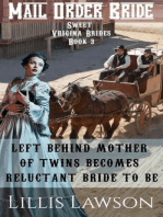 Left Behind Mother Of Twins Becomes Reluctant Bride To Be (Sweet Virginia Brides Looking For Sweet Frontier Love, #3)