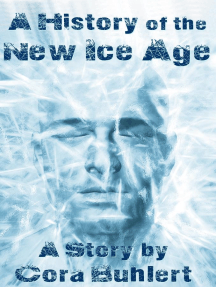 A History of the New Ice Age