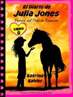 El Diario de Julia Jones - Libro 8
