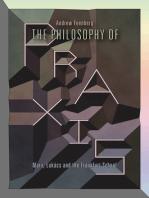 The Philosophy of Praxis: Marx, Lukács and the Frankfurt School