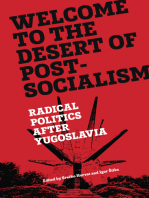 Welcome to the Desert of Post-Socialism