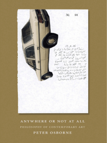 Anywhere or Not at All: Philosophy of Contemporary Art