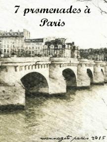 7 promenades à Paris