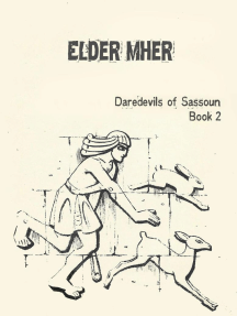 Elder Mher (Daredevils of Sassoun, #2)