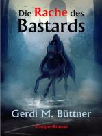 Die Rache des Bastards