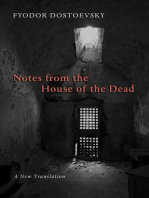 Notes from the House of the Dead