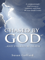 Chased By God