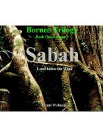 Borneo Trilogy Volume 1
