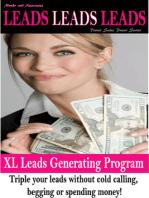 Leads, Leads, Leads XL Leads Generating Program