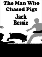 The Man Who Chased Pigs