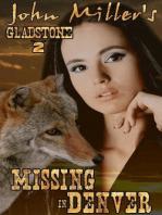 Gladstone 2 Missing in Denver (1, #2)