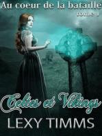 Celtes et Vikings