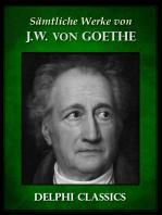 Saemtliche Werke von Johann Wolfgang von Goethe (Illustrierte)