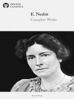 Complete Novels of E. Nesbit (Illustrated)