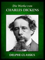 Die Werke von Charles Dickens (Illustrierte)