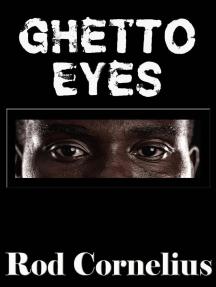 Ghetto Eyes