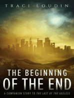 The Beginning of the End (The Ageless Post-Apocalypse Series, #3)