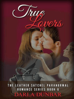 True Lovers (The Leather Satchel Paranormal Romance Series, #6)