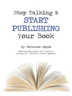 Stop Talking & Start Publishing Your Book