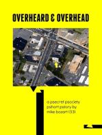Overheard & Overhead