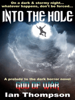 Into The Hole