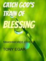 Catch God's Train of Blessing