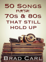 50 Songs From The 70s & 80s That Still Hold Up