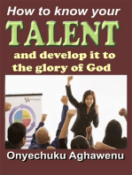 How To Know Your Talent And Develop It To The Glory Of God