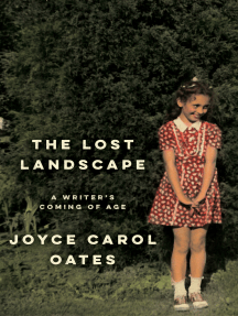 The Lost Landscape: A Writer's Coming of Age