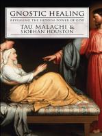 Gnostic Healing: Revealing the Hidden Power of God